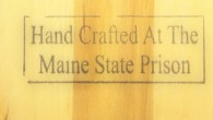 Quality Workmanship from Inside Prison Walls - Thomaston, ME