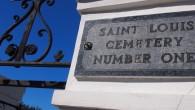 St. Louis Cemetery #1 - New Orleans, LA